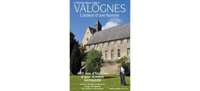 VALOGNES L'ARDEUR D'UNE FLAMME
