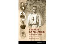 CHARLES de FOUCAULD - Amitiés croisées