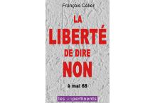1968 INTERDIT D'INTERDIRE ! 2018 LIBERTÉ DE DIRE NON !!!