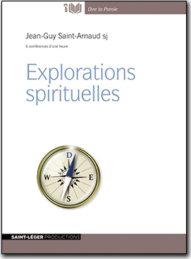 Explorations spirituelles, Jean-Guy Saint Arnaud, Christianisme, audiolivre, Bible, , jésuite