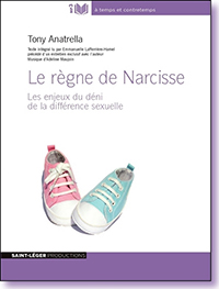 Le règne de Narcisse, Tony Anatrella, audiolivre, difference sexuelle, gender, homosexualité