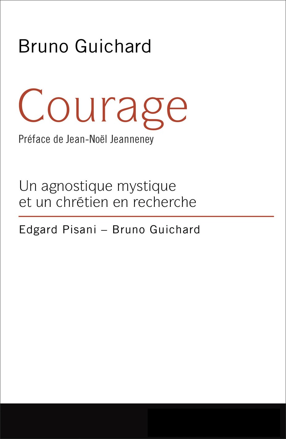 Bruno Guichard, Courage