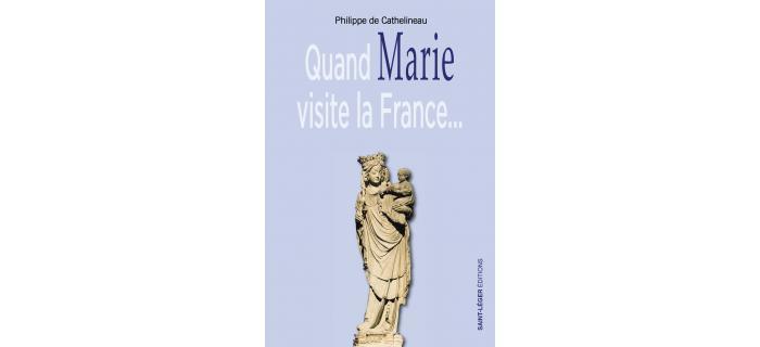 QUAND MARIE VISITE LA FRANCE